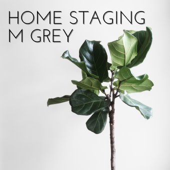 Home staging by M GREY